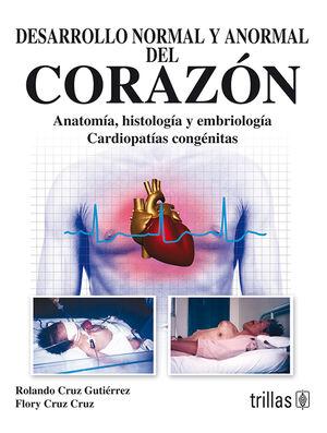 DESARROLLO NORMAL Y ANORMAL DEL CORAZON