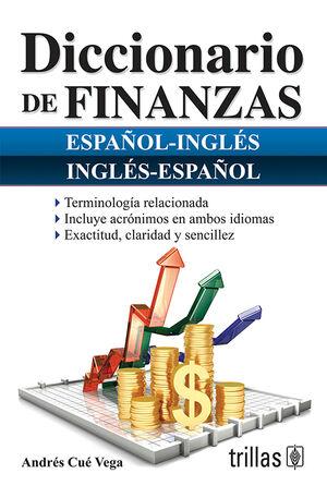 DICCIONARIO DE FINANZAS. ESPAÑOL-INGLES, INGLES-ESPAÑOL