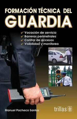 FORMACION TECNICA DEL GUARDIA