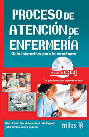 PROCESO DE ATENCION DE ENFERMERIA. INCLUYE CD