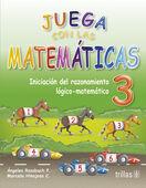 JUEGA CON LAS MATEMATICAS 3 PREESCOLAR