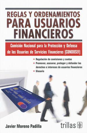 REGLAS Y ORDENAMIENTOS PARA USUARIOS FINANCIEROS