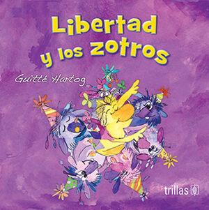 LIBERTAD Y LOS ZOTROS