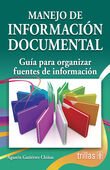 MANEJO DE INFORMACION DOCUMENTAL