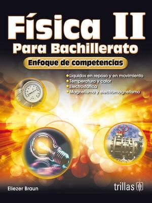FISICA II PARA BACHILLERATO