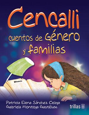 CENCALLI. CUENTOS DE GENERO Y FAMILIAS