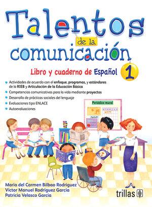 TALENTOS DE LA COMUNICACION. LIBRO Y CUADERNO DE ESPAÑOL 1