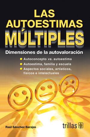 LAS AUTOESTIMAS MULTIPLES