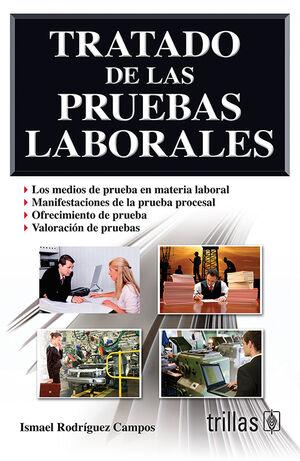 TRATADO DE LAS PRUEBAS LABORALES