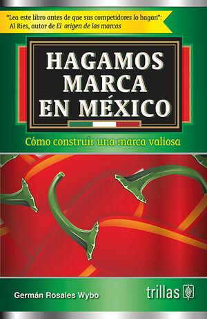 HAGAMOS MARCA EN MEXICO