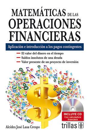 MATEMATICAS DE LAS OPERACIONES FINANCIEROS. INCLUYE CD
