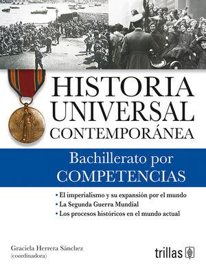 HISTORIA UNIVERSAL CONTEMPORANEA. BACHILLERATO POR COMPETENCIAS