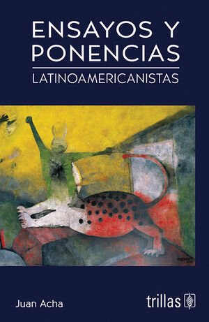ENSAYOS Y PONENCIAS LATINOAMERICANISTAS