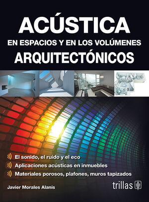 ACUSTICA EN ESPACIOS Y EN LOS VOLUMENES ARQUITECTONICOS