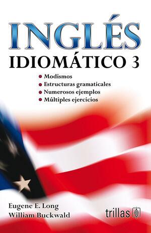 INGLES IDIOMATICO 3