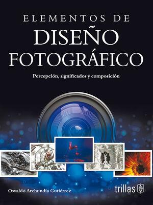 ELEMENTOS DE DISEÑO FOTOGRAFICO