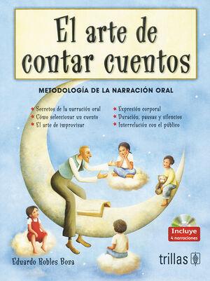 EL ARTE DE CONTAR CUENTOS. INCLUYE CD