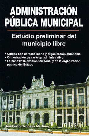 ADMINISTRACION PUBLICA MUNICIPAL