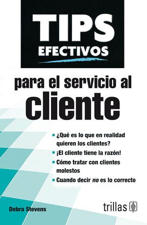 TIPS EFECTIVOS PARA EL SERVICIO AL CLIENTE