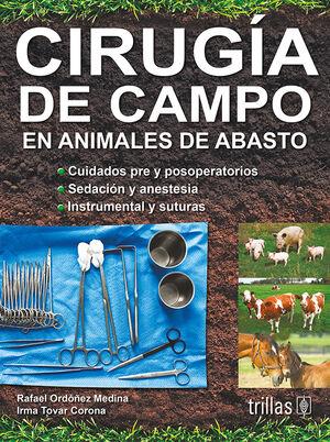 CIRUGIA DE CAMPO EN ANIMALES DE ABASTO