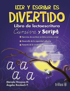 LEER Y ESCRIBIR ES DIVERTIDO. LIBRO DE LECTOESCRITURA