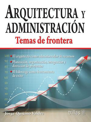 ARQUITECTURA Y ADMINISTRACION