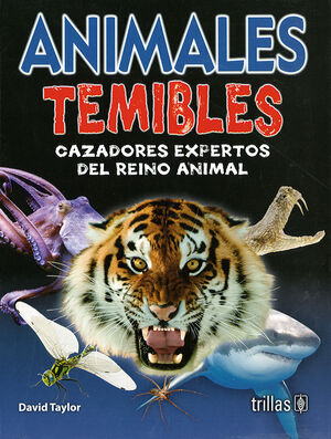 ANIMALES TEMIBLES