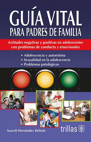 GUIA VITAL PARA PADRES DE FAMILIA