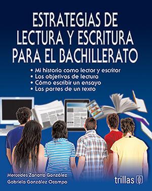 ESTRATEGIAS DE LECTURA Y ESCRITURA PARA EL BACHILLERATO