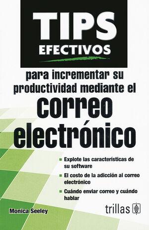 TIPS EFECTIVOS INCREMENTAR PRODUCTIVIDAD MEDIANTE CORREO ELECTRONICO