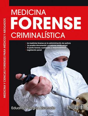MEDICINA FORENSE CRIMINALISTICA