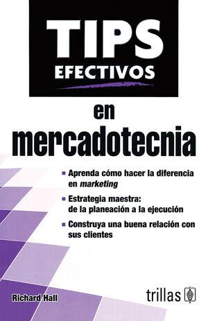 TIPS EFECTIVOS EN MERCADOTECNIA