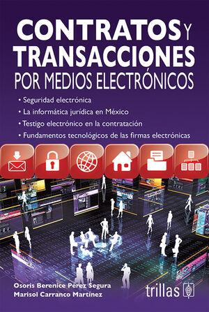 CONTRATOS Y TRANSACCIONES POR MEDIOS ELECTRONICOS