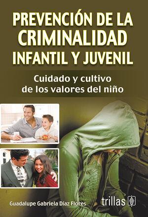PREVENCION DE LA CRIMINALIDAD INFANTIL Y JUVENIL
