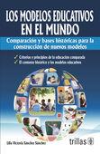 LOS MODELOS EDUCATIVOS EN EL MUNDO