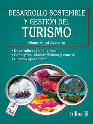 DESARROLLO SOSTENIBLE Y GESTION DEL TURISMO