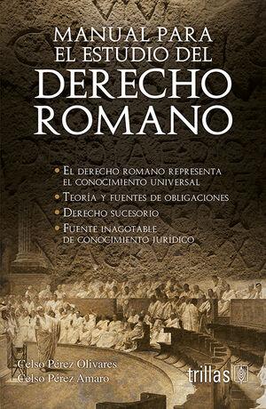 MANUAL PARA EL ESTUDIO DEL DERECHO ROMANO