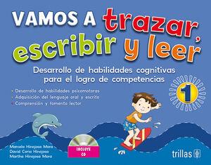 VAMOS A TRAZAR, ESCRIBIR Y LEER 1. INCLUYE CD INTERACTIVO