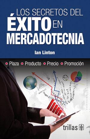 LOS SECRETOS DEL EXITO EN MERCADOTECNIA