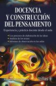 DOCENCIA Y CONSTRUCCION DEL PENSAMIENTO