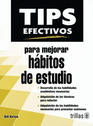 TIPS EFECTIVOS PARA MEJORAR HABITOS DE ESTUDIO
