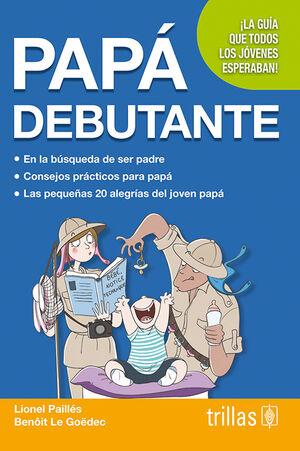 PAPA DEBUTANTE