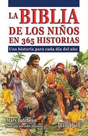 LA BIBLIA DE LOS NIÑOS EN 365 HISTORIAS
