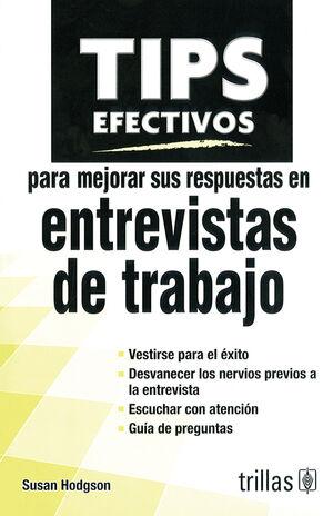TIPS EFECTIVOS PARA MEJORAR SUS RESPUESTAS EN ENTREVISTAS DE TRABAJO