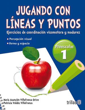 JUGANDO CON LINEAS Y PUNTOS 1, PREESCOLAR