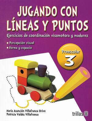 JUGANDO CON LINEAS Y PUNTOS 3, PREESCOLAR