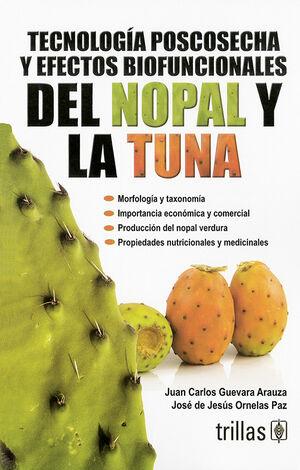 TECNOLOGIA POSCOSECHA Y EFECTOS BIOFUNCIONALES DEL NOPAL Y LA TUNA