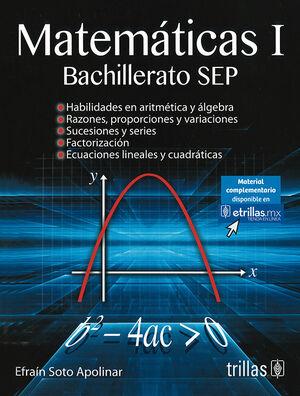 MATEMATICAS 1. BACHILLERATO SEP