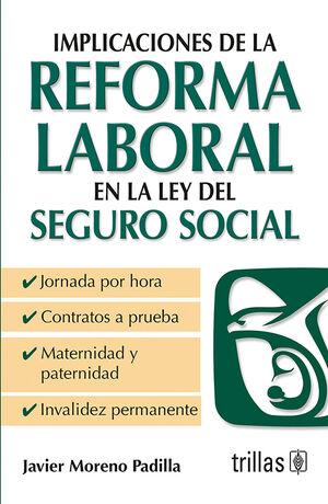 IMPLICACIONES DE LA REFORMA LABORAL EN LA LEY DEL SEGURO SOCIAL