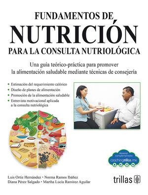 FUNDAMENTOS DE NUTRICION PARA LA CONSULTA NUTRIOLOGICA (COACHING TRILLAS)